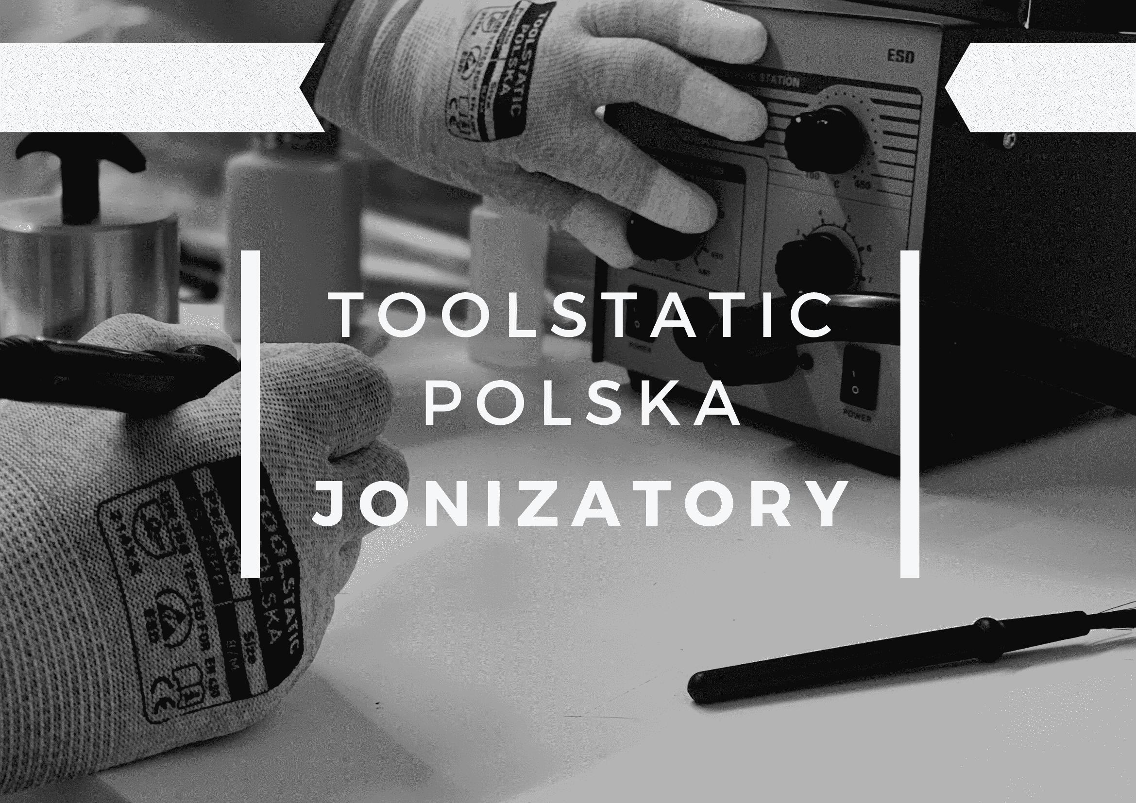 toolstatic polska jonizatory